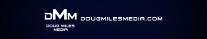 cropped-Doug-Miles-Media-YouTube-Channel-Art1.jpg